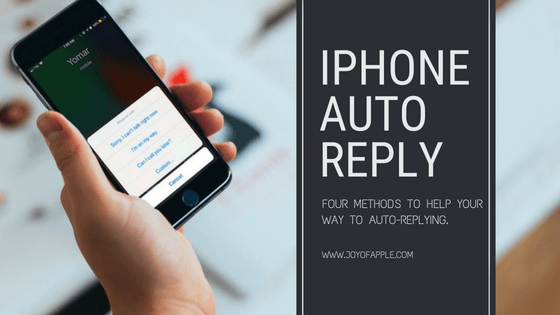 Auto Reply to Text Messages on iPhone: 4 Methods to Teach You How