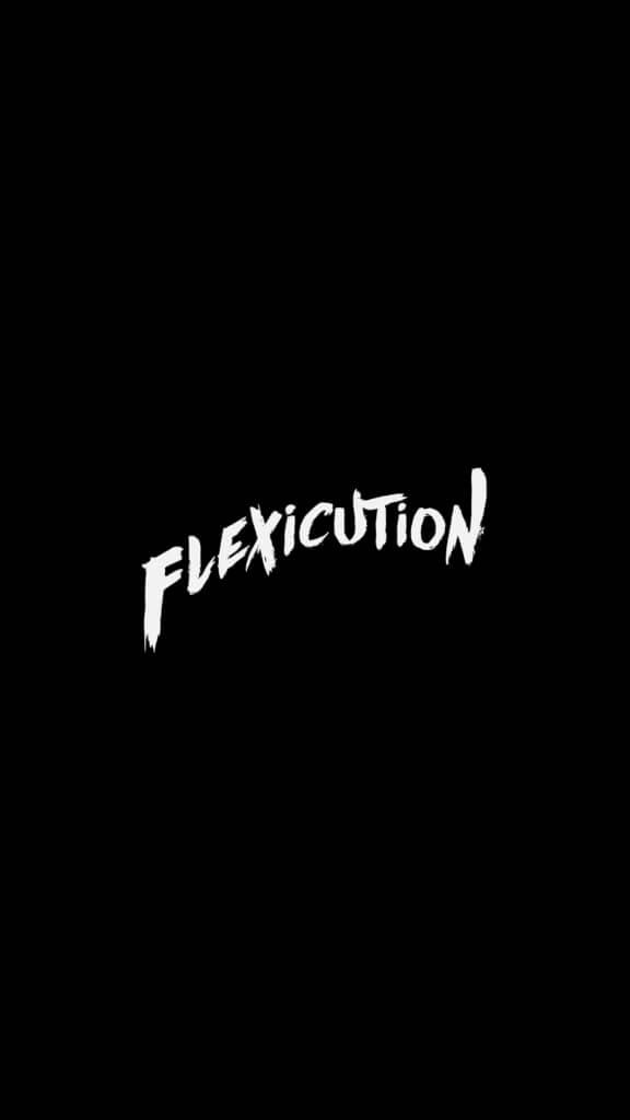 Flexicution Song